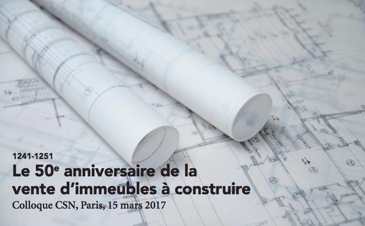 28 juillet 2017 : publication des travaux sur le cinquantième anniversaire du contrat de vente d'immeuble à construire